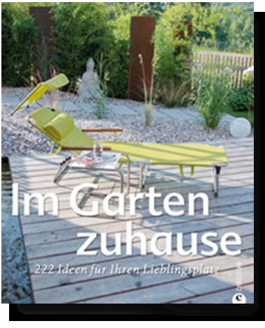 Im Garten Zuhause Gartenbuch